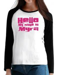 Hello My Name Is Myra Long-sleeve Raglan T-Shirt