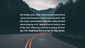 """Mark Sanchez Quote: """"My family and I ..."""