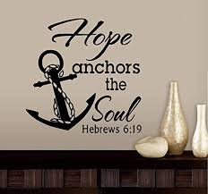 Amazon Com Bestpriceddecals Hope Anchors The Soul Hebrews 6 19 Wall Or Window Decal 20 X 20 Black Home Kitchen