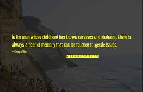 memories childhood quotes top famous quotes about memories