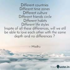 different countries diff quotes writings by madhu yourquote