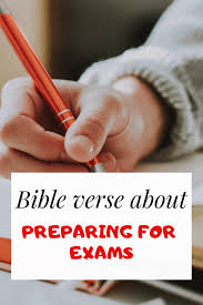 bible verse about studying hard preparing for exam success the