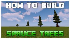 How To Build Custom Trees In Minecraft Spruce Youtube