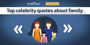 top celebrity quotes about family com dating blog