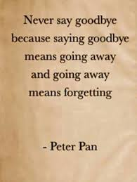 quotes about saying goodbye quotes
