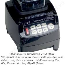 Máy xay sinh tố JTC Omniblend V (Model TM-800A)