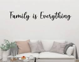 Family Is Everything Decal Etsy