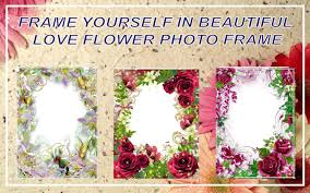 Love Flower Photo Frame الجديد 2018 For Android Apk Download