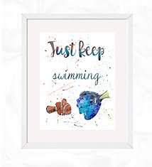 com dory and marlin just keep swimming quote prints