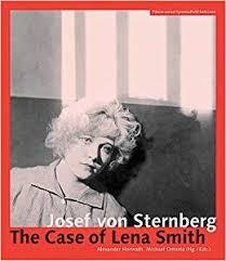 Josef von Sternberg: The Case of Lena Smith (Austrian Film Museum ...
