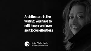 zaha hadid quotes on fashion architecture space and culture