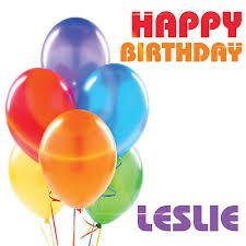 Happy Birthday Leslie By The Birthday Crew