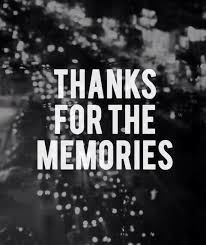 thanks for the memories saying goodbye for now quote farewell