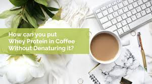 whey protein powder in coffee