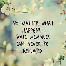 nice best inspirational quotes some memories never be replaced