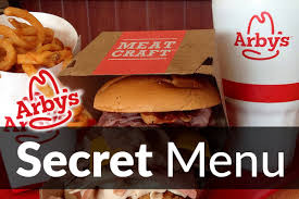 arby s secret menu items may 2020