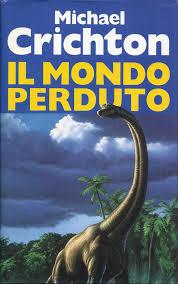 Il mondo perduto - Michael Crichton. Libro usato