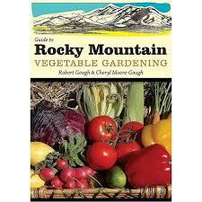 rocky mountain vegetable gardening