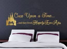 Once Upon A Time And They Lived Happily Ever After Disney Fairy Tale Easy Home Decor Disney Home Decor Disney Home