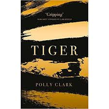 Tiger by Polly Clark