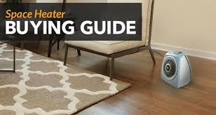 Space Heater Buying Guide Sylvane
