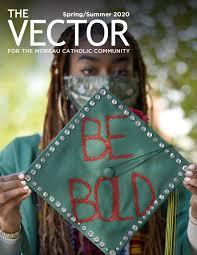 The Vector - Spring/Summer 2020 by Moreau Catholic High School - issuu
