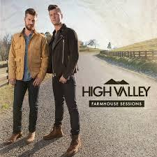 High Valley Announce New Album 'Farmhouse Sessions' - CelebMix