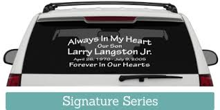 In Loving Memory Decal Get That Custom Memorial Car Decal You Ve Been Searching For In Loving Memory Car Window Decals