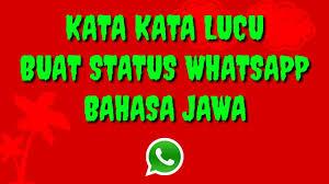 status whatsapp lucu bahasa jawa