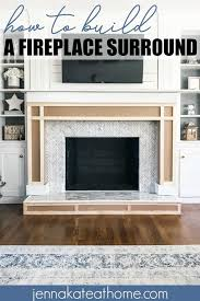 how to build a fireplace surround