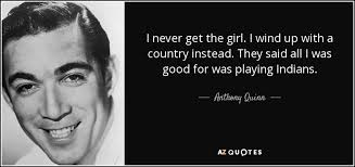 TOP 23 QUOTES BY ANTHONY QUINN | A-Z Quotes