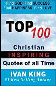 top christian quotes of all time ivan king