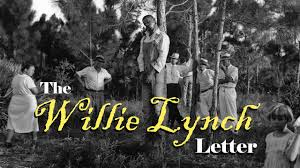 the willie lynch letter part 1 you