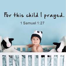 Nursery Wall Decal For This Child I Have Prayed 1 Samuel Bible Verse Wall Quotes For Kids Room Baby Nursery 24cm X 117cm Nursery Wall Decal Wall Decalswall Quotes Aliexpress