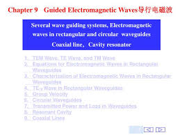 chapter 9 guided electromagnetic waves