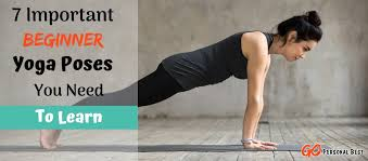 7 important beginner yoga poses you