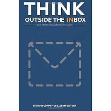 Think Outside the Inbox: The B2B Marketing Automation Guide by David  Cummings
