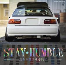 Amazon Com Stay Humble In Japanese Windshield Stance Car Decal Decal Sticker Oil Slick 24 Automotive