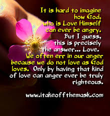love and anger quotes poems prayers books and words of wisdom