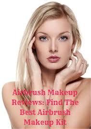 airbrush makeup reviews 2017 7 best