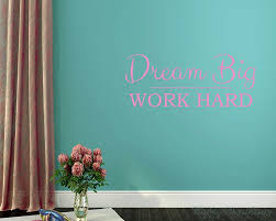Dream Big Work Hard Quotes Wall Decal Motivational Vinyl Art Stickers