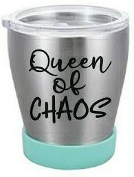 Queen Of Choas Vinyl Decal Sticker Yeti Tumblers Walls Windows Cars Glass Ebay