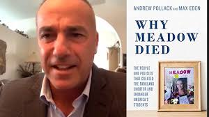 Andrew Pollack | Why Meadow Died