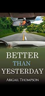 Amazon   BETTER THAN YESTERDAY (English Edition) [Kindle edition ...