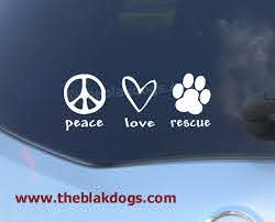 Peace Love Rescue Vinyl Sticker Car Decal Blakdogs Vinyl Designs