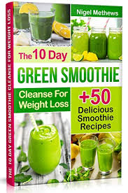 the 10 day green smoothie cleanse for