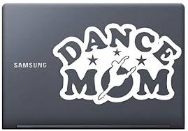 Amazon Com Dance Mom White 6 Vinyl Decal Sticker For Car Automobile Window Wall Laptop Notebook Etc Any Smooth Surface Such As Windows Bumpers Kitchen Dining