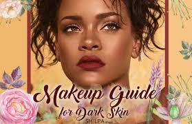 makeup for dark skin tricks to make