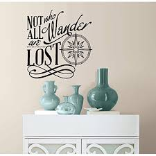 Decal Not All Who Wander Are Lost 5 Wall Or Window Decal Black 20 X 20 Walmart Com Walmart Com