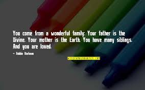 siblings and family quotes top famous quotes about siblings